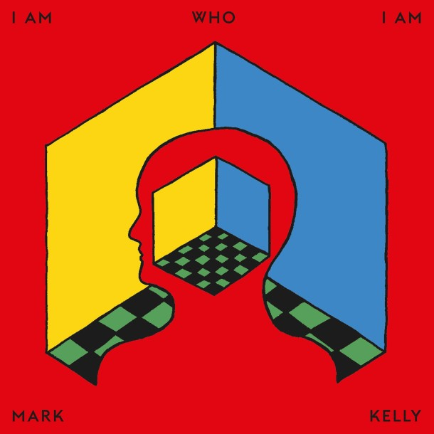 Mark Kelly I AM WHO I AM